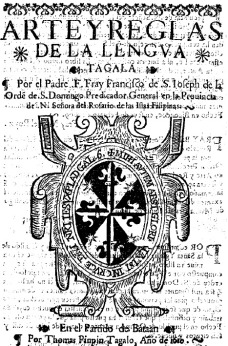 Title page of the Arte y reglas de la lengua tagala. From the collection of the Biblioteca Nacional de España